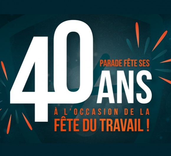 Let's celebrate together PARADE's 40th anniversary on the occasion of Labour Day!
